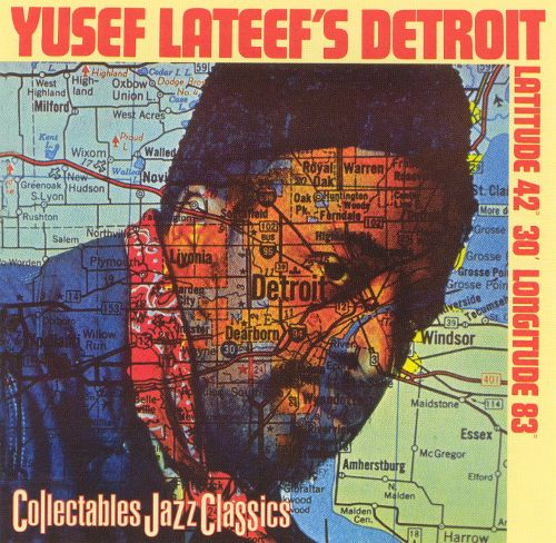 Yusuf Lateef Detroit